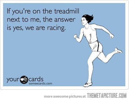 I don't use treadmills, but if I did...